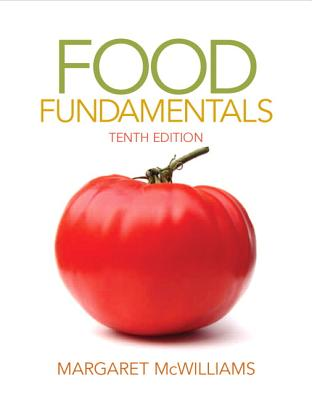 Food Fundamentals By McWilliams, Margaret