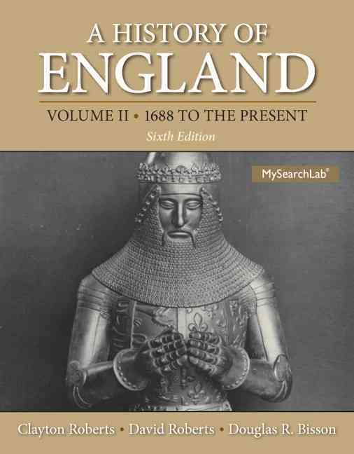 A History of England By Roberts, Clayton/ Roberts, David/ Bisson, Douglas R.